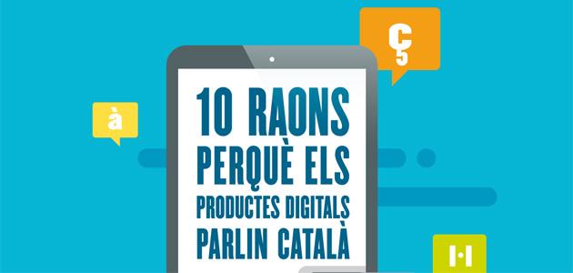 10 raons perquè els productes digitals parlin català